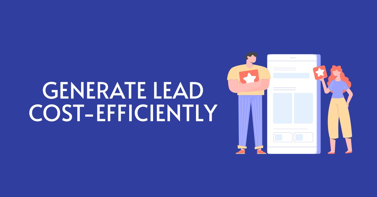 How to generate leads efficiently through digital marketing?