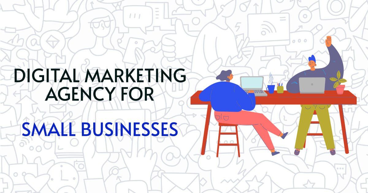 Digital Marketing Agency for Small Businesses & Startups