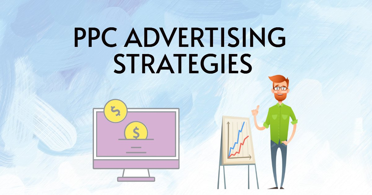 Best PPC Advertising Practices & Strategies for 2021