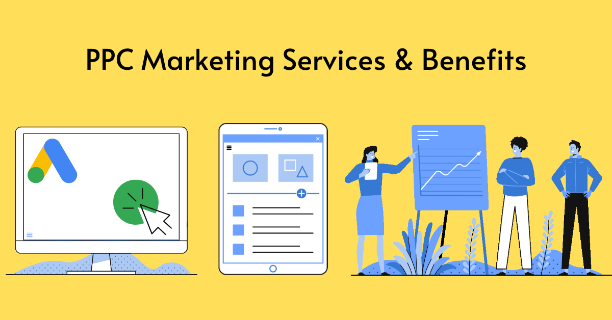 PPC Marketing Services and What are its Benefits