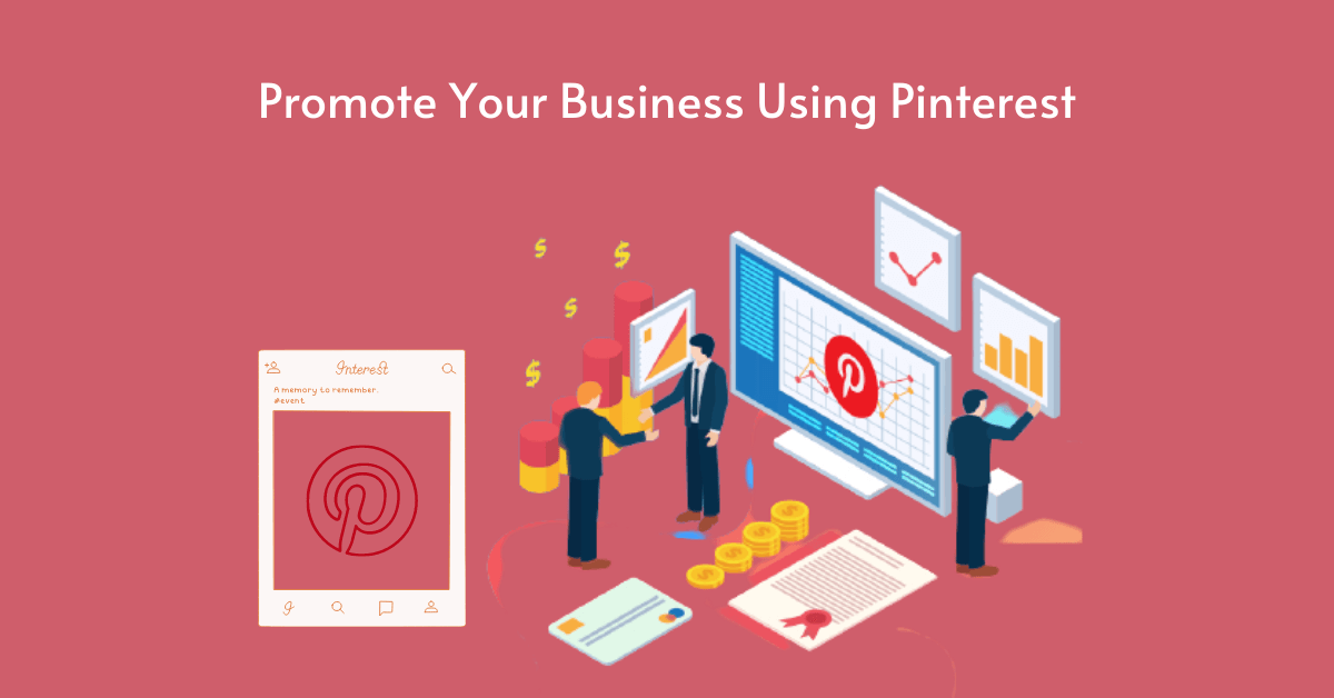 How to Promote Your Business Using Pinterest